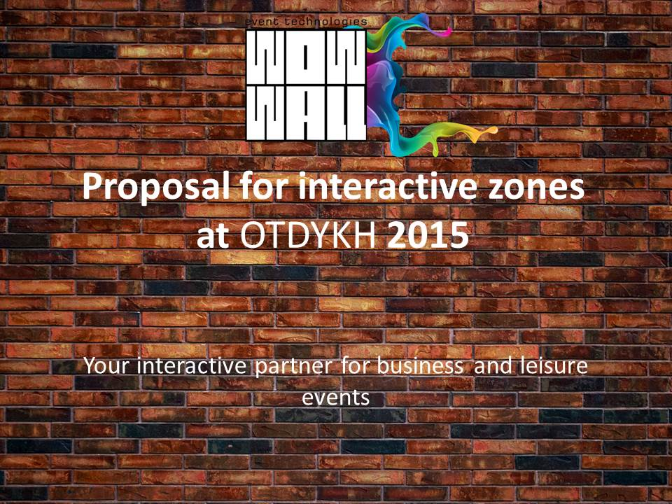 Proposal for interactive zones at OTDYKH 2015